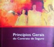 Princípios Gerais do Contrato de Seguro
